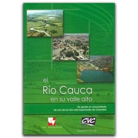 El Río Cauca en su valle alto – Universidad del Valle