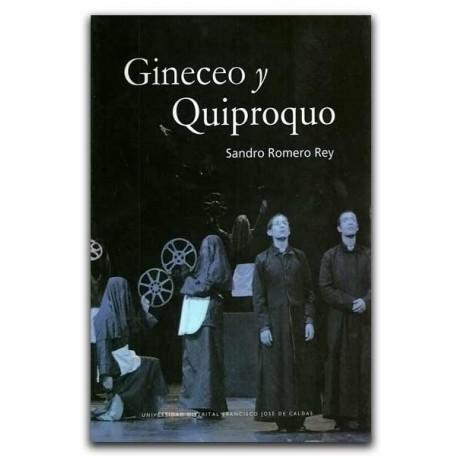 Gineceo y Quiproquo – Sandro Romero Rey - Universidad Distrital Francisco José de Caldas