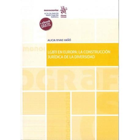 LGTBI en Europa: La construcción jurídica de la diversidad