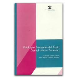 Patologías frecuentes del tracto genital inferior femenino