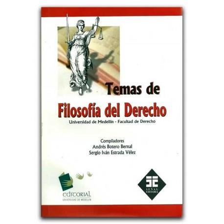 Temas de filosofía del derecho – Universidad de Medellín
