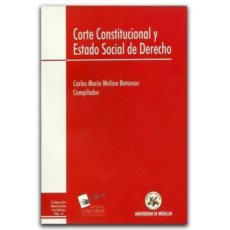 Corte Constitucional y estado social de derecho – Universidad de Medellín