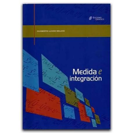 Medida e integración – Humberto Llinás Solano – Universidad del Norte