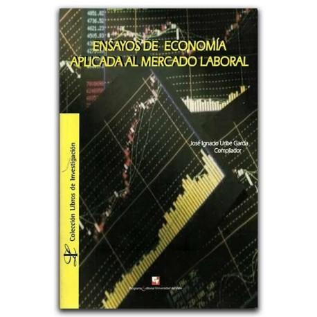 Ensayos de economía aplicada al mercado laboral – José Ignacio Uribe García - Universidad del Valle