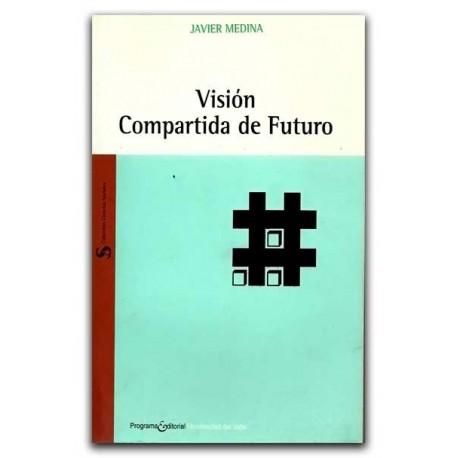 Visión compartida de futuro – Javier Medina – Universidad del Valle
