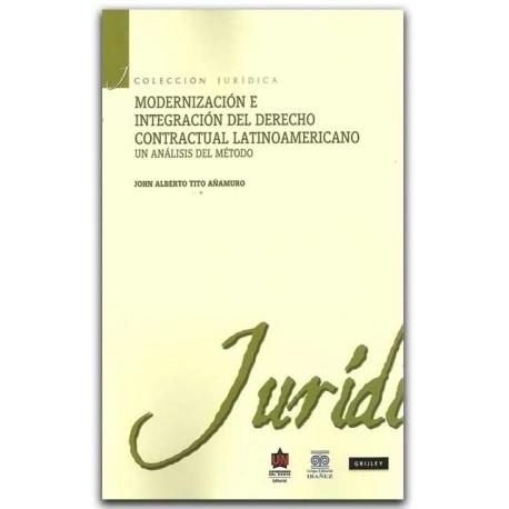 Modernización e integración del derecho contractual. Un análisis del método – John Alberto Tito Añamuro – Universidad del Norte