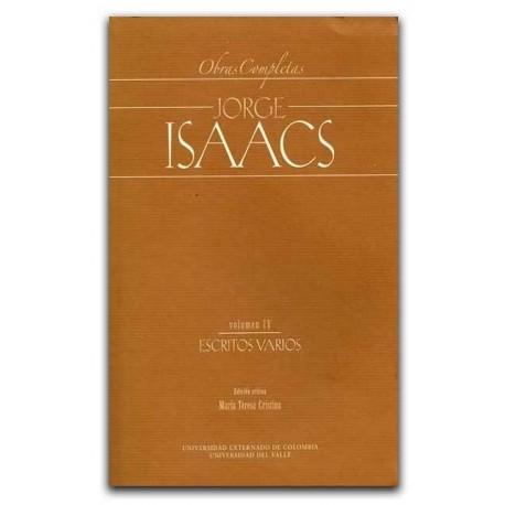 Obras completas Jorge Isaacs. Vol. IV. Escritos varios – Universidad del Valle