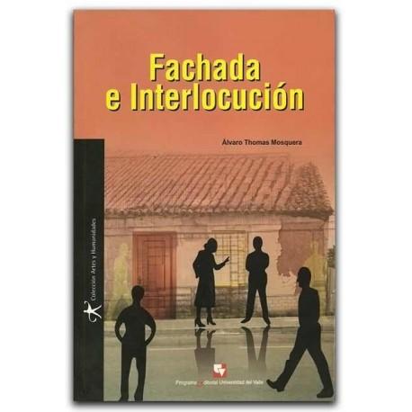Fachada e interlocución – Álvaro Thomas Mosquera – Universidad del Valle