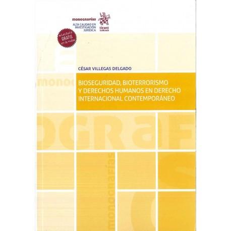 Bioseguridad, bioterrorismo y derechos humanos en derecho internacional contemporáneo