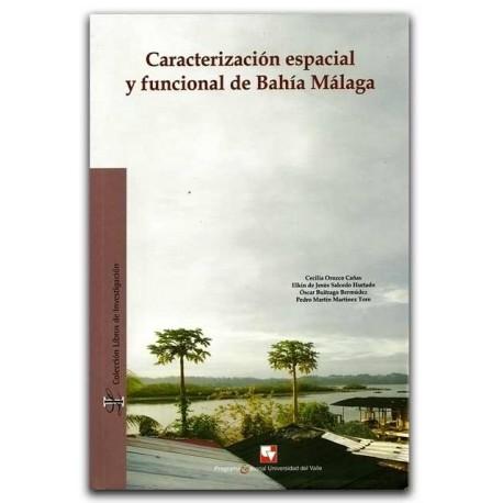 Caracterización espacial y funcional de Bahía Málaga – Universidad del Valle