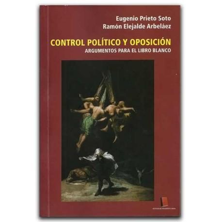 Control político y oposición. Argumentos para el libro blanco – Eugenio Prieto Soto y Ramón Elejalde Arbeláez – UNAULA