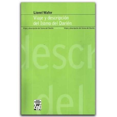 Viaje y descripción del Itsmo del Darién – Lionel Wafer - Ediciones UNAULA
