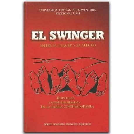 El swinger. Entre el placer y el afecto – Jorge Eduardo Moncayo Quevedo -Universidad de San Buenaventura (Seccional Cali)