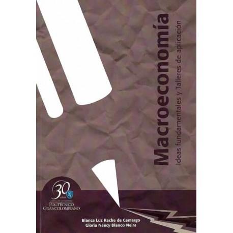 Libro Macroeconomía. Ideas fundamentales y talleres de aplicación