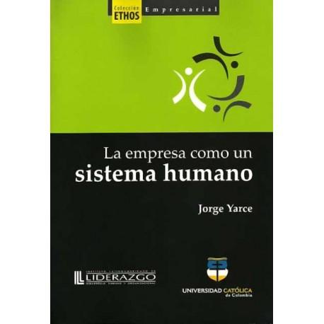Libro La empresa como un sistema humano