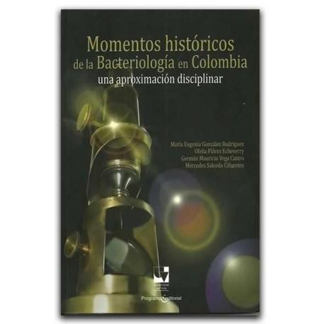 Momentos históricos de la bacteriología en Colombia: una aproximación disciplinar – Universidad del Valle