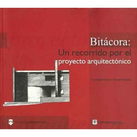 Libro Bitácora un recorrido por el proyecto arquitectónico