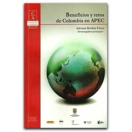 Beneficios y retos de Colombia en APEC–Adriana Roldán Pérez- Universidad Eafit