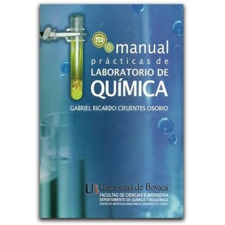 Manual prácticas de laboratorio de química– Gabriel Ricardo Cifuentes Osorio - Universidad de Boyacá