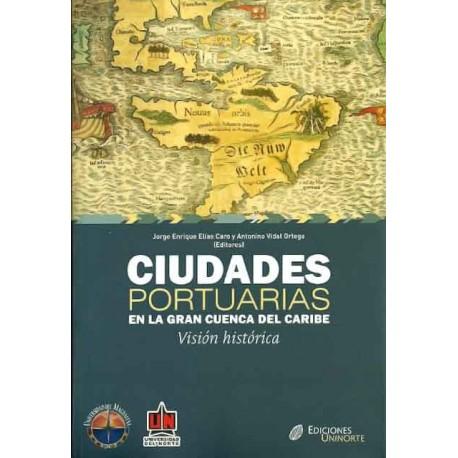 Libro Ciudades portuarias en la gran cuenca del Caribe