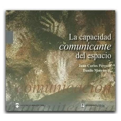 La capacidad comunicante del espacio- Universidad Católica
