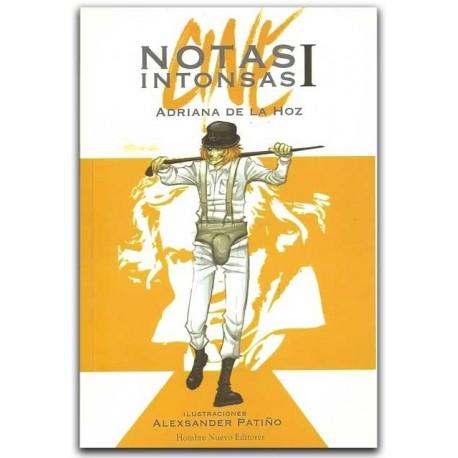 Notas Intonsas I - Alexsander Patiño - Hombre Nuevo Editores