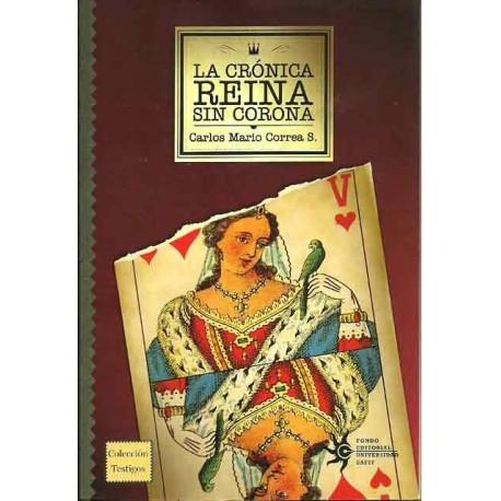 Libro La crónica reina sin corona