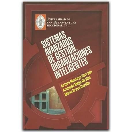 Sistemas Avanzados de Gestión, Organizaciones Inteligentes- Universidad de San Buenaventura Seccional Cali
