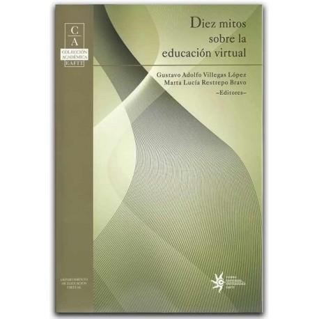 Diez mitos sobre la educación virtual - Universidad EAFIT