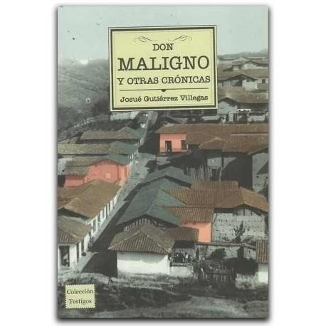 Don Maligno y otras crónicas - Josué Gutiérrez Villegas - Universidad EAFIT