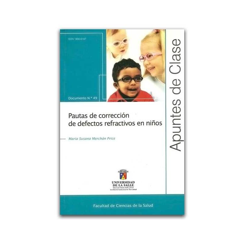 8221879a80 Apuntes de clase No. 49 Pautas de corrección de defectos refractivos en  niños - María