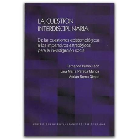 La cuestión interdisciplinaria - Universidad Distrital Francisco José de Caldas