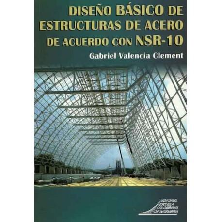 Libro Diseño básico de estructuras de acero de acuerdo con NSR-10