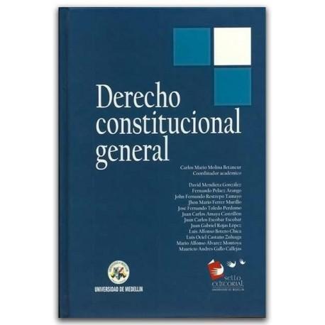 Derecho Constitucional General. Cuarta edición