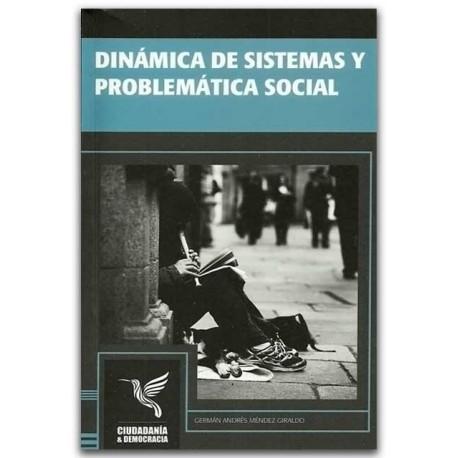 Dinámica de sistemas y problemática social - Germán Andrés Méndez Giraldo - Universidad Distrital Francisco José de Caldas