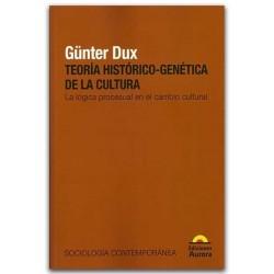 Teoría Histórico-Genética de la cultura. La lógica procesual en el cambio cultural