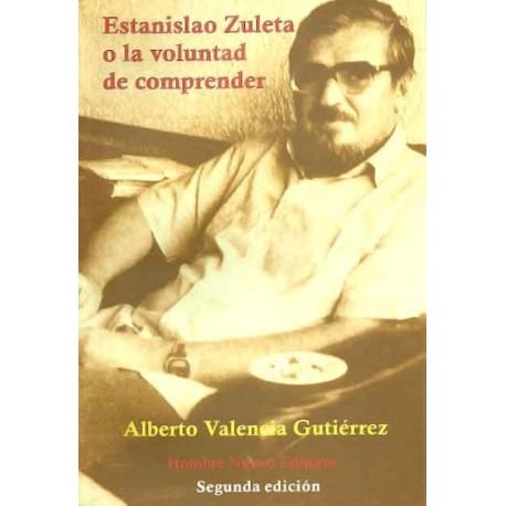 Libro Estanislao Zuleta o la voluntad de comprender