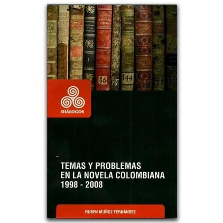 Temas y problemas en la novela colombiana 1998-2008 – Ruben Muñoz Fernández - Hombre Nuevo Editores