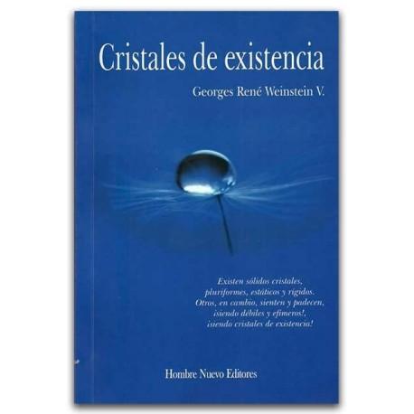 Cristales de existencia – Georges René Weinstein V. - Hombre Nuevo Editores