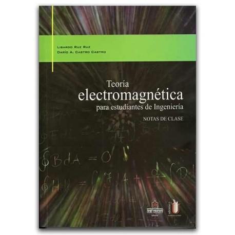 Teoría electromagnética para estudiantes de ingeniería. Notas de clase – Universidad del Norte