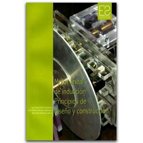 Motor lineal de inducción principios de diseño y construcción - Universidad Distrital Francisco José de Caldas