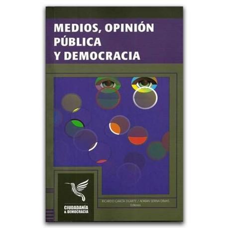 Medios, opinión pública y democracia - Universidad Distrital Francisco José de Caldas