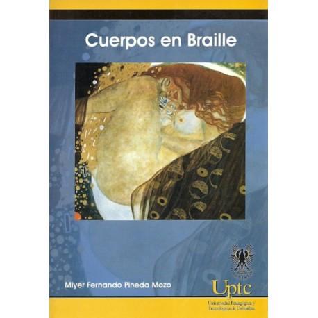 Cuerpos en Braile - Miyer Fernando Pineda Mozo - Universidad pedagógica y Tecnológica de Colombia