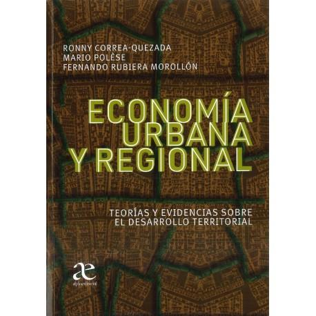 Economía urbana y regional. Teorías y evidencias sobre el desarrollo territorial