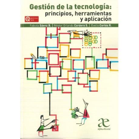 Gestión de la tecnología: principios, herramientas y aplicación