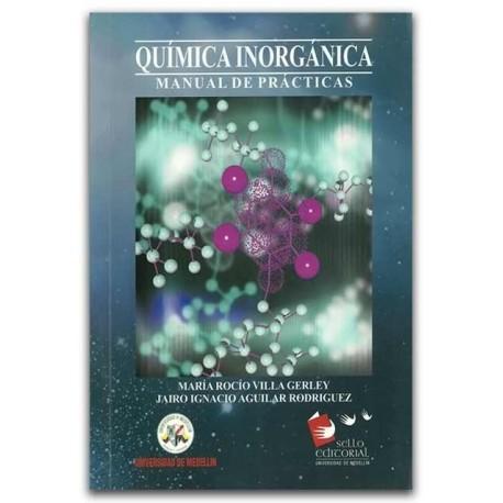 Química inorgánica, manual de prácticas – Universidad de Medellín
