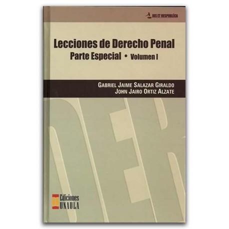 Lecciones de derecho penal. Parte especial. Volumen I – Ediciones UNAULA