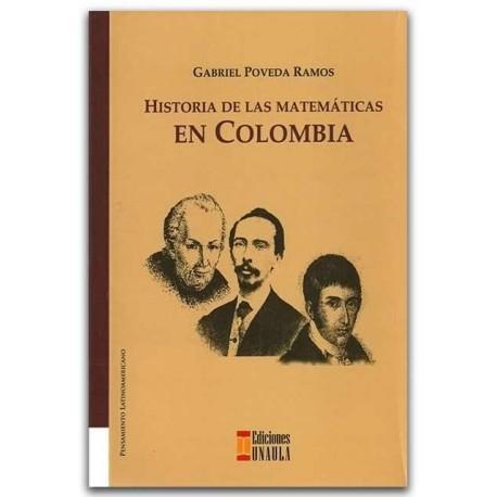 Historia de las matemáticas en Colombia – Gabriel Poveda Ramos – Ediciones UNAULA