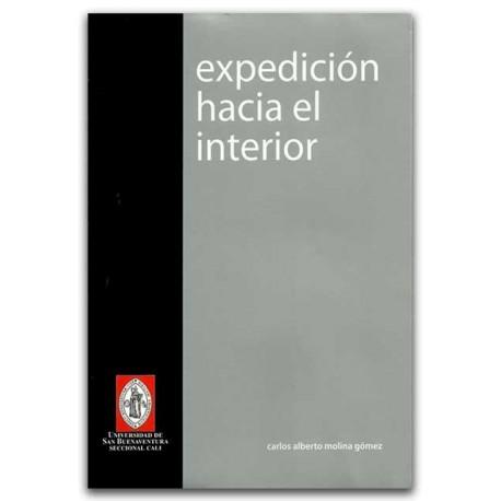 Expedición hacia el interior – Carlos Alberto Molina Gómez - Universidad de San Buenaventura Seccional Cali.
