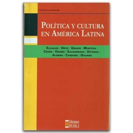 Política y cultura en América Latina – Ediciones UNAULA